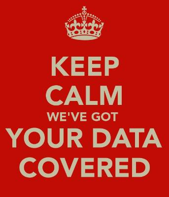 keep-calm-we-ve-got-your-data-covered-6.jpg