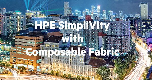 HPE SimpliVity with Composable Fabric.png
