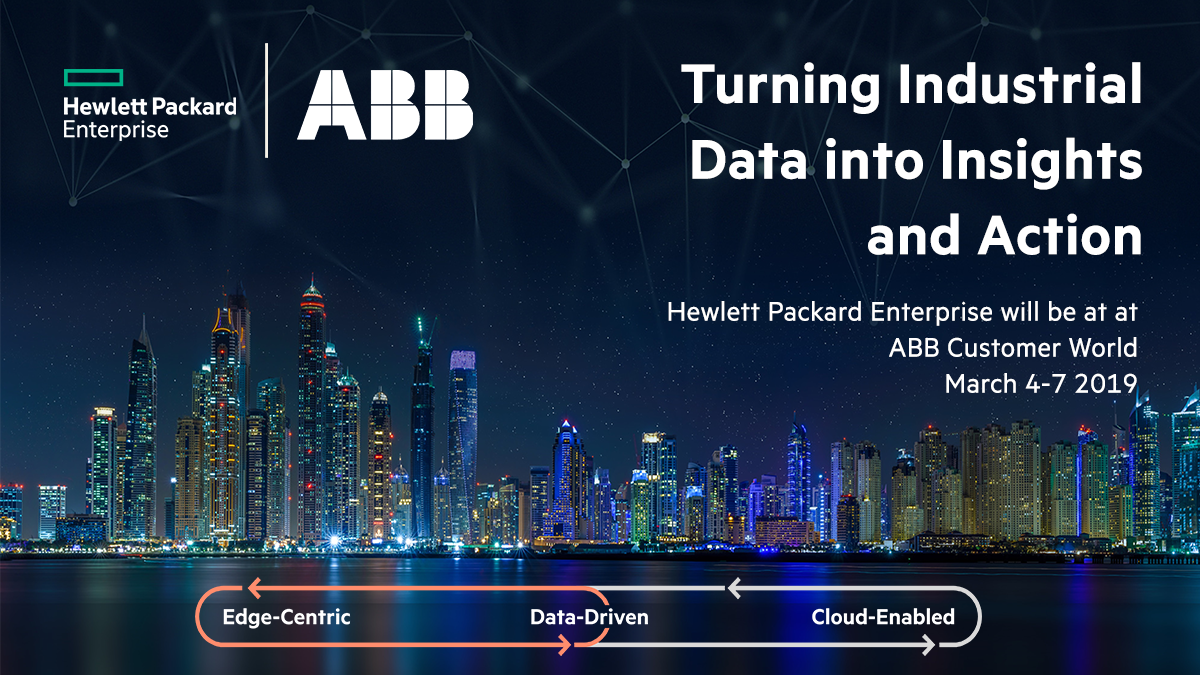 HPE will be at ABB Customer World, turning industrial data into insights and actions