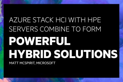 Azure Stack HCI with HPE Servers Combine to form Powerful Hybrid Solutions_newsize.jpg