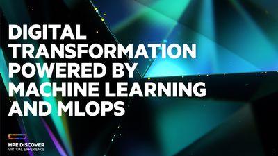 HPEDiscover2020-Digital-Transformation-ML-MLOps.jpg