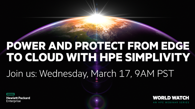 HPE World Watch Webinar Series