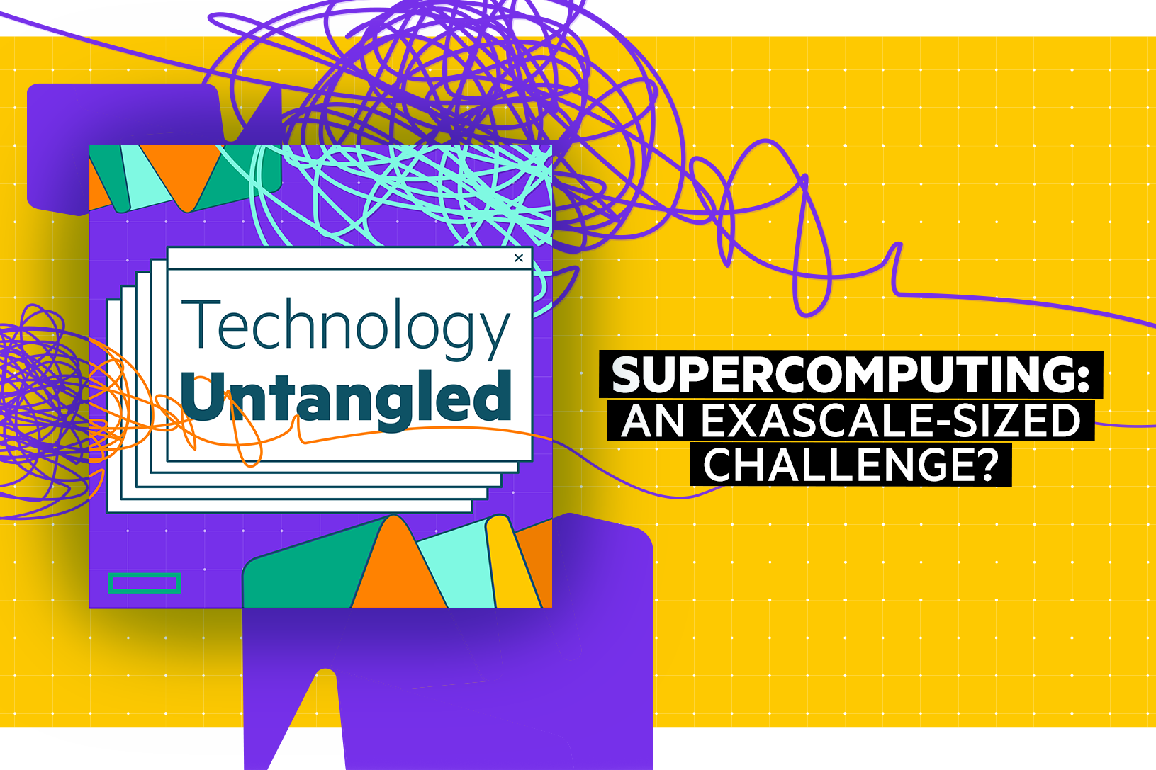 Technology Untangled 203 Blog Post 800 x 533.png