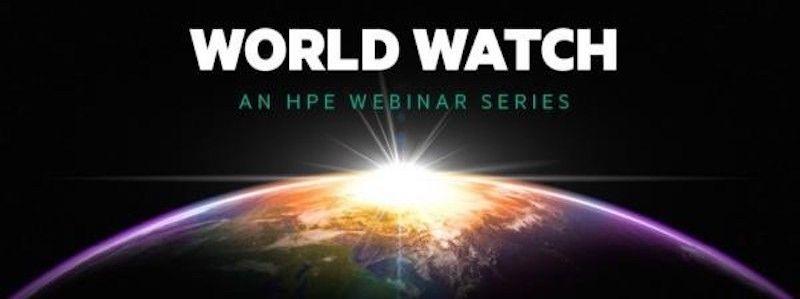 HPE World Watch Webinar series