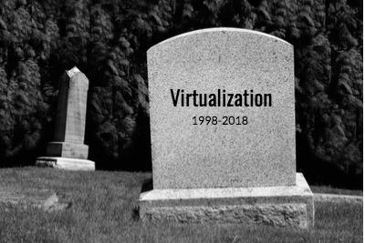 Virtualization_dead_thombstone_blog.jpg
