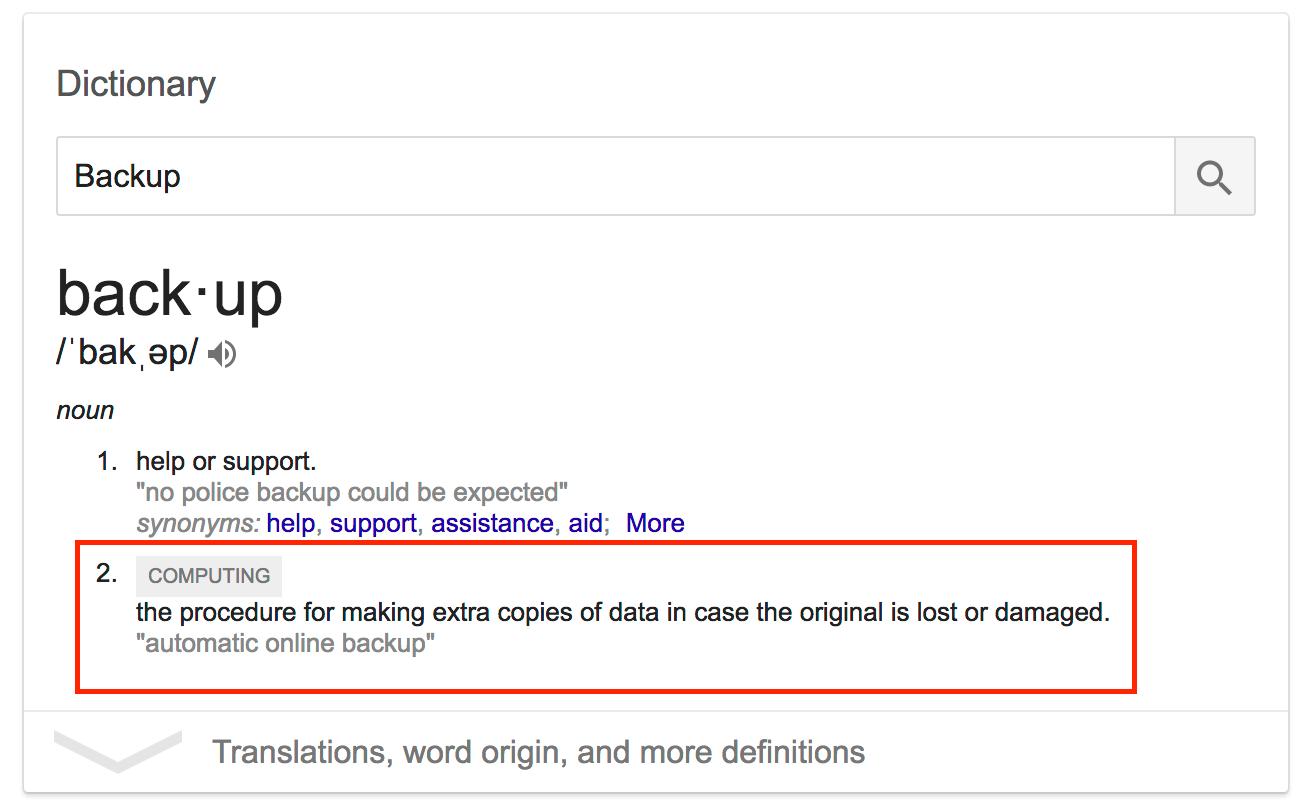 Define: Backup