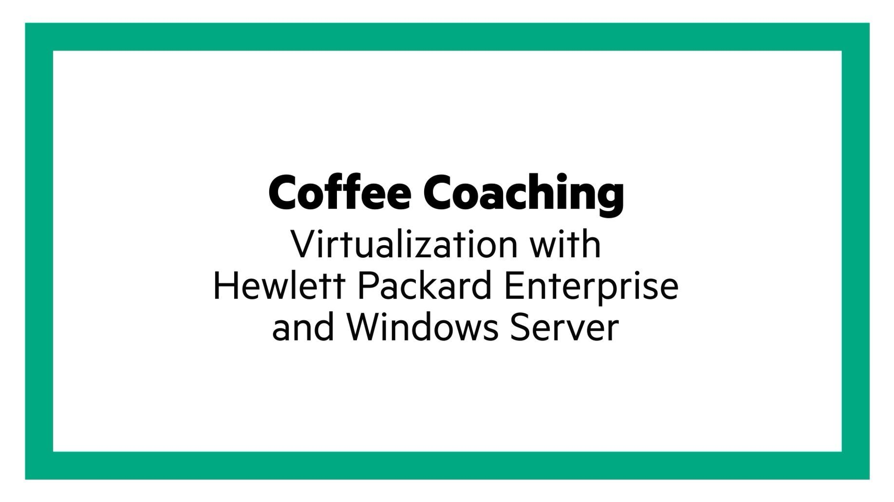 Virtualization with HPE and Windows Server.JPG