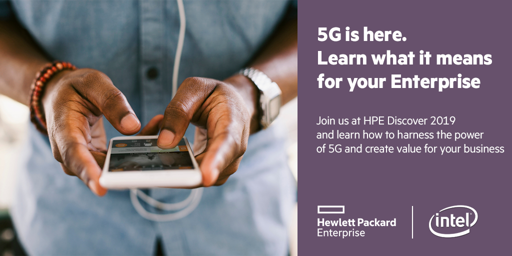 5G is here - HPE Discover LV 2019.png