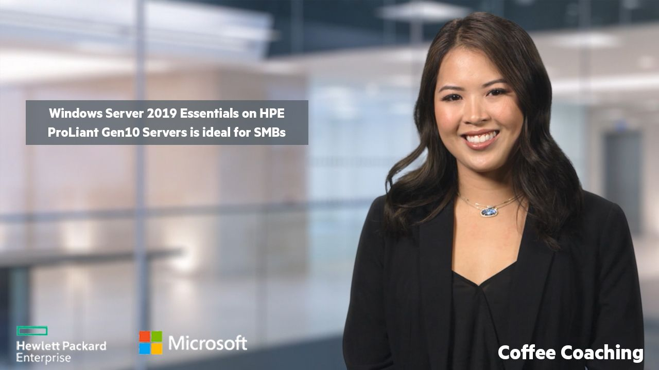 Windows Server 2019 Essentials on HPE ProLiant Gen10 Servers is ideal for SMBs.jpg