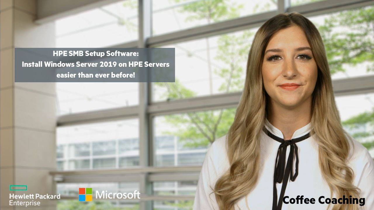 HPE SMB Setup Software- Install Windows Server 2019 on HPE Servers easier than ever before.jpg