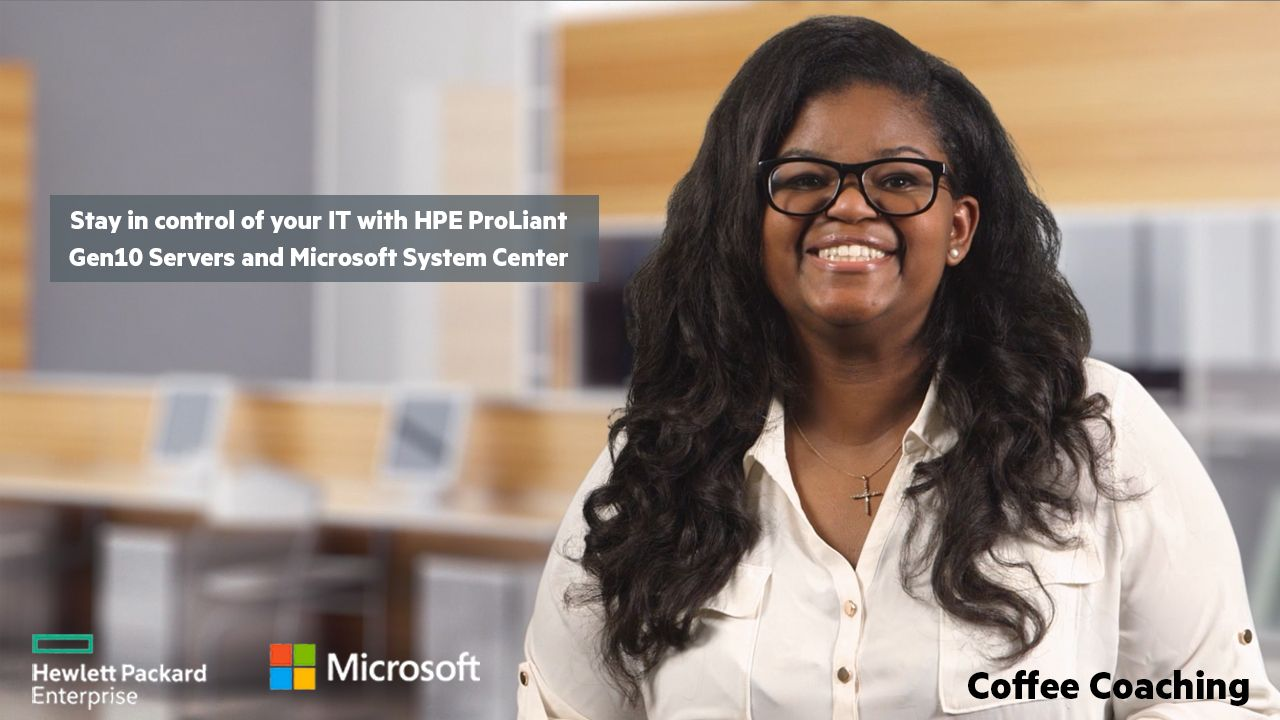 Stay in control of your IT with HPE ProLiant Gen10 Servers and Microsoft System Center.jpg