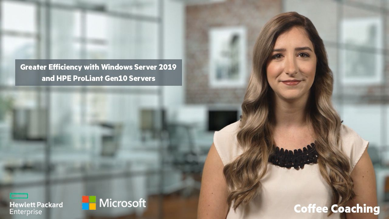 2 Greater Efficiency with Windows Server 2019 and HPE ProLiant Gen10 Servers.jpg