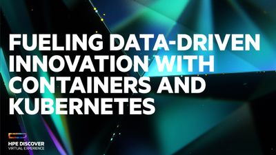 HPEDiscover2020-Data-Driven-Innovation-Containers.jpg